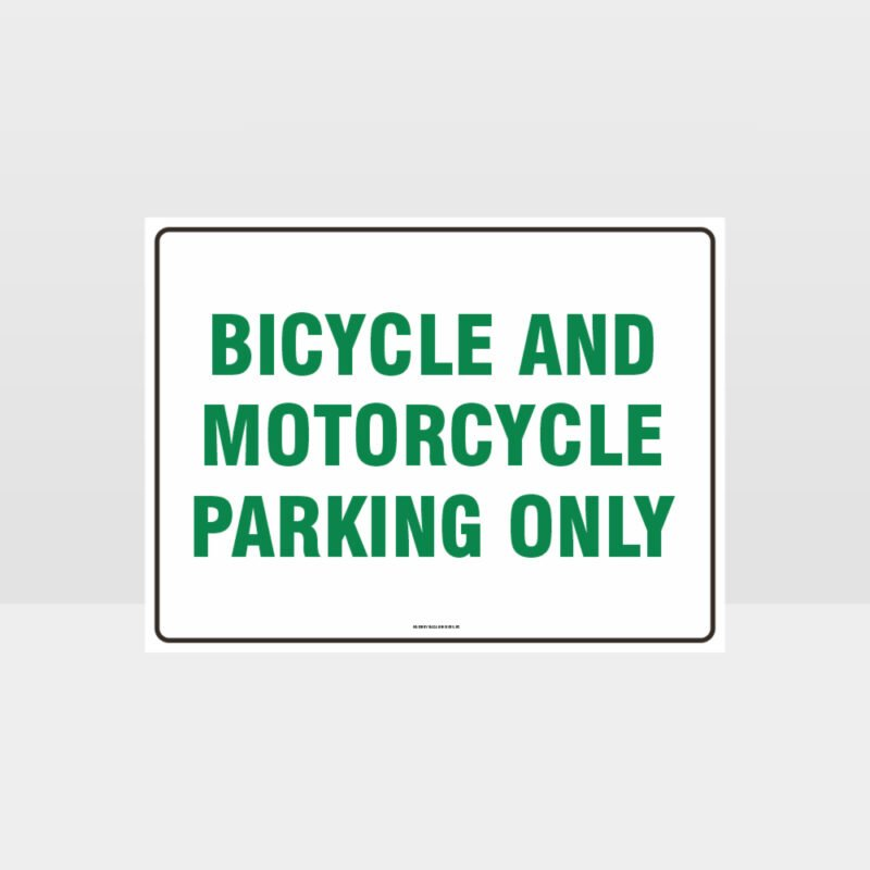 Bicycle And Motorcycle Parking Only Sign