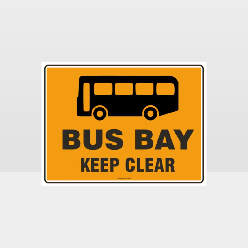 Bus Bay Keep Clear Sign