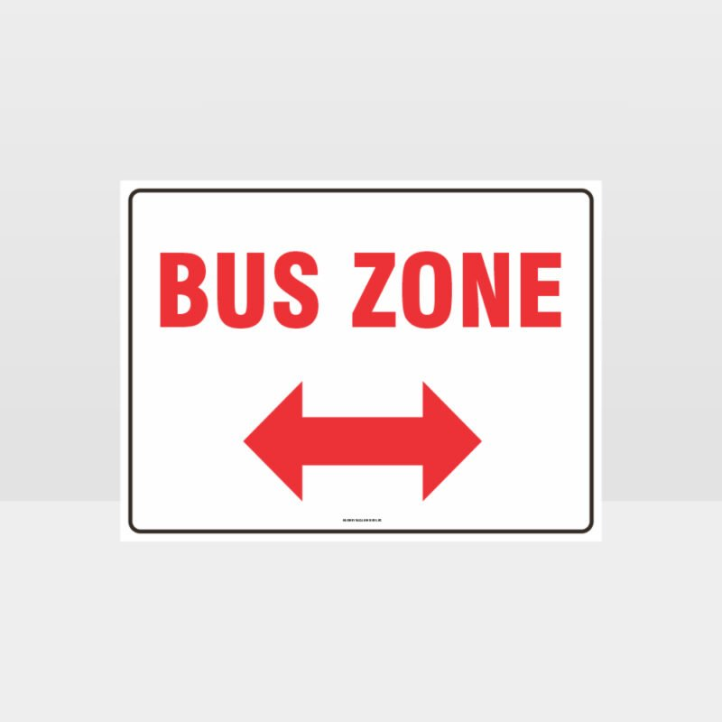 Bus Zone Left And Right Arrow Sign