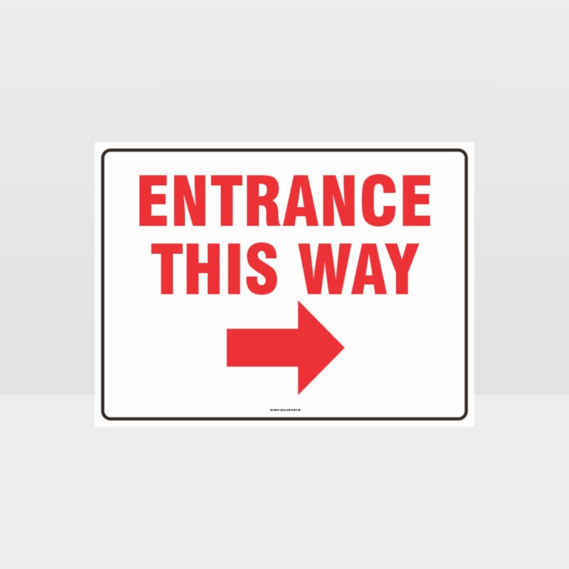 Entrance This Way Right Arrow Sign