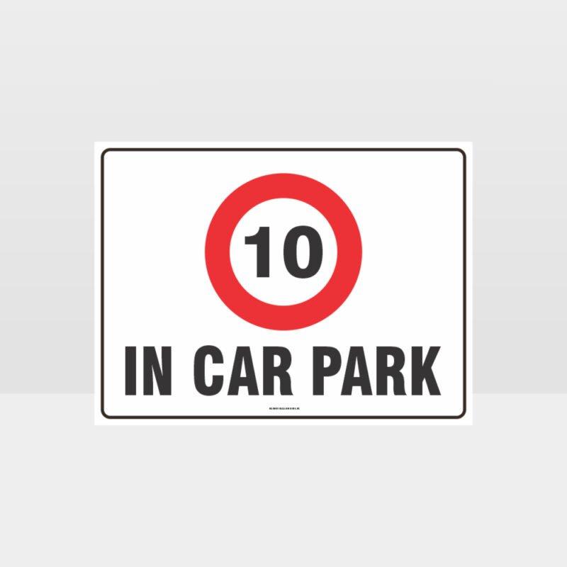 In Cark Park 10KPH Sign