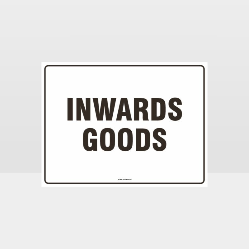 Inwards Goods Sign