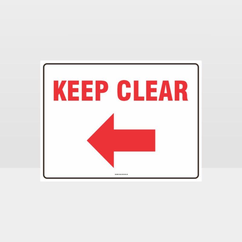 Keep Clear Left Arrow sign