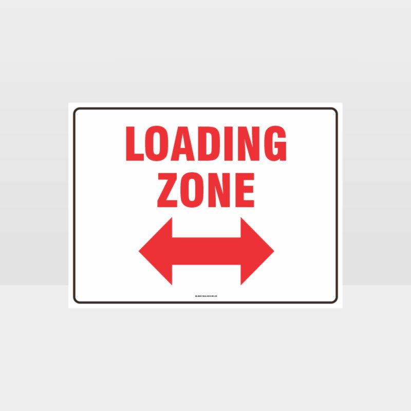 Loading Zone Left And Right Arrow Sign