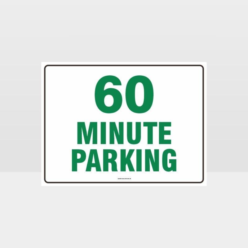 60 Minute Parking Sign