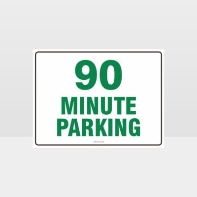 90 Minute Parking Sign