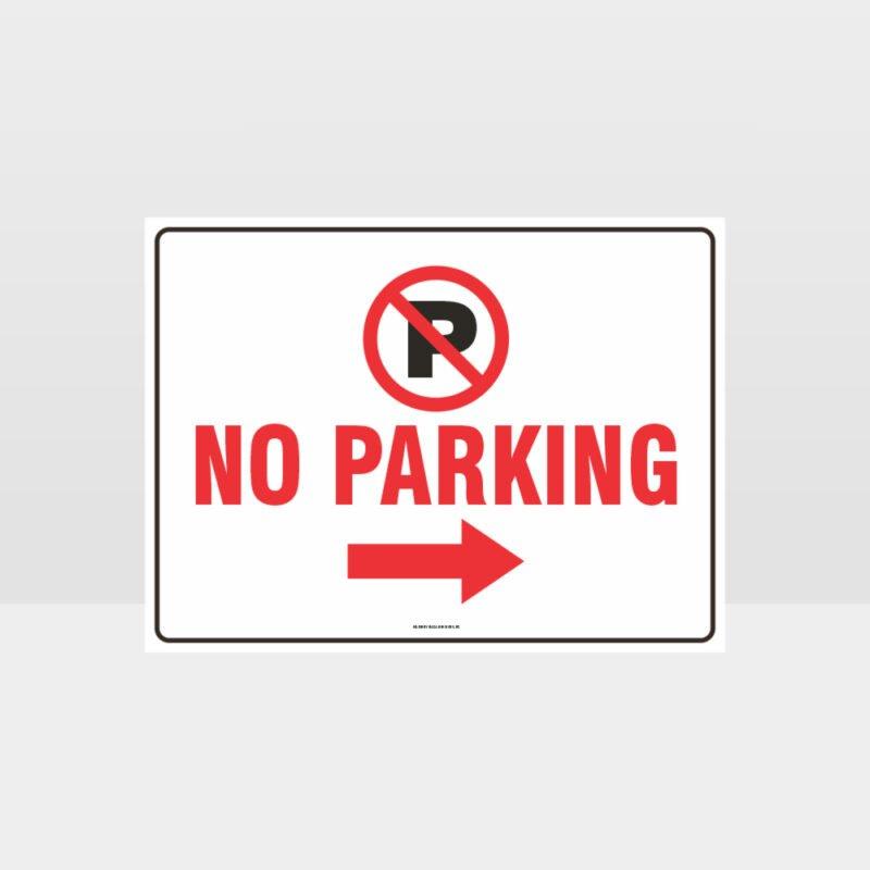 No Parking Right Arrow Sign