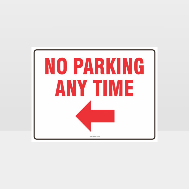 No Parking Any Time Left Arrow Sign