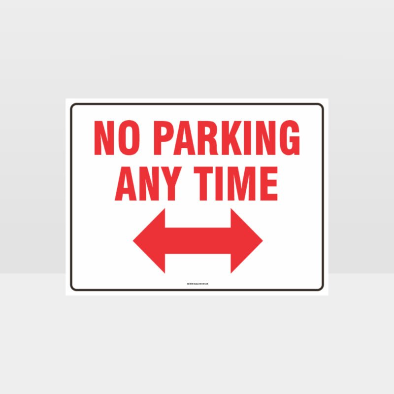 No Parking Any Time Left And Right Arrow Sign