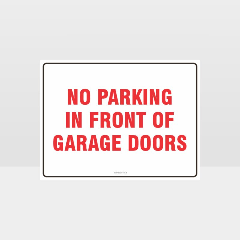 No Parking In Front Of Garage Doors Sign