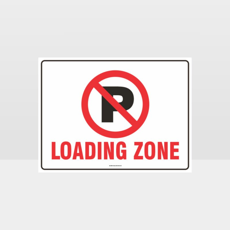 Loading Zone No Parking Symbol Sign