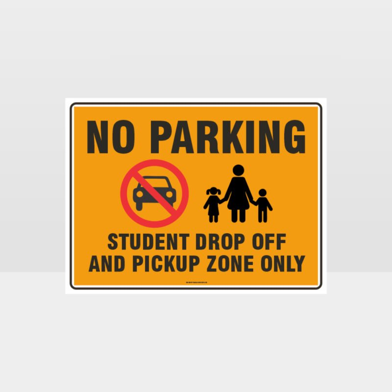 No Parking Student Drop Off Sign