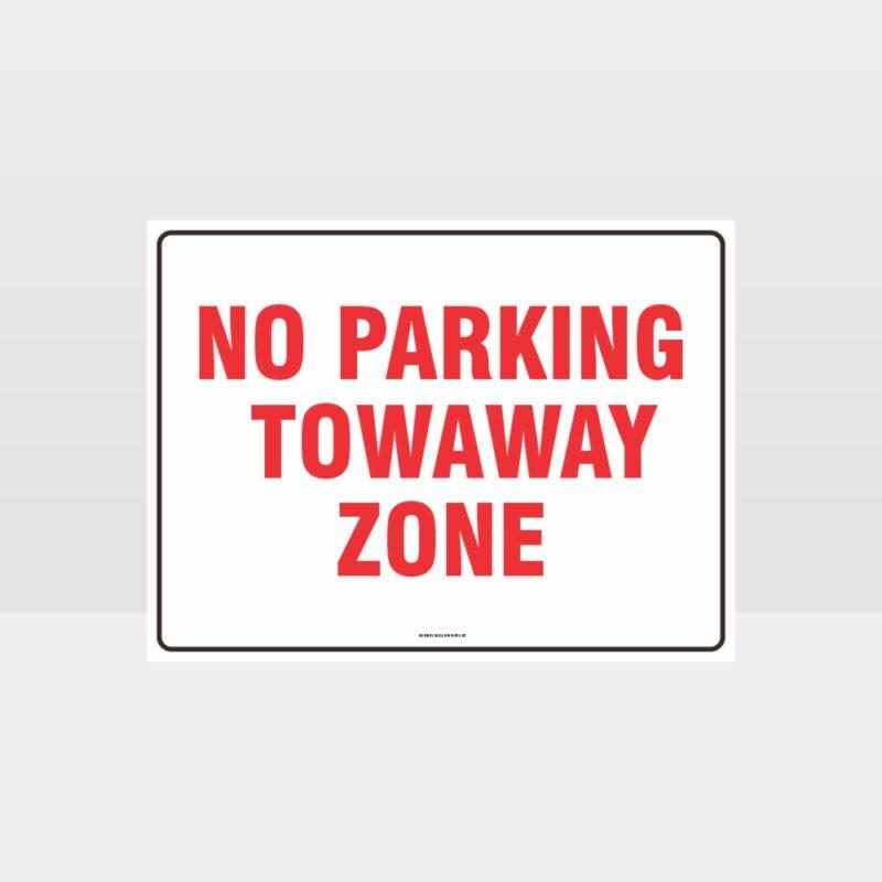 No Parking Towaway Zone Sign