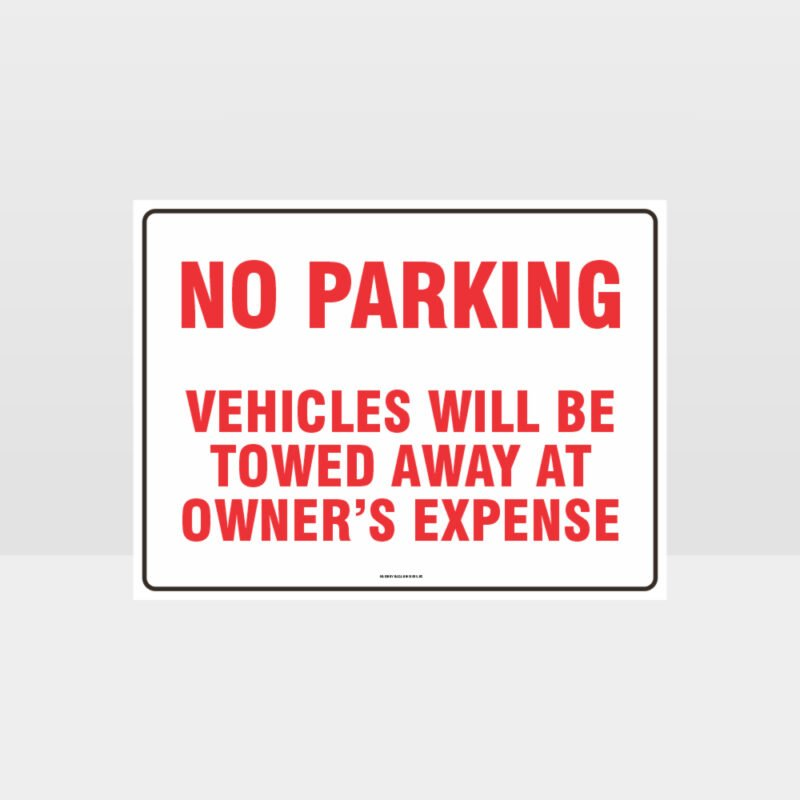 No Parking Vehicles Will Be Towed Sign