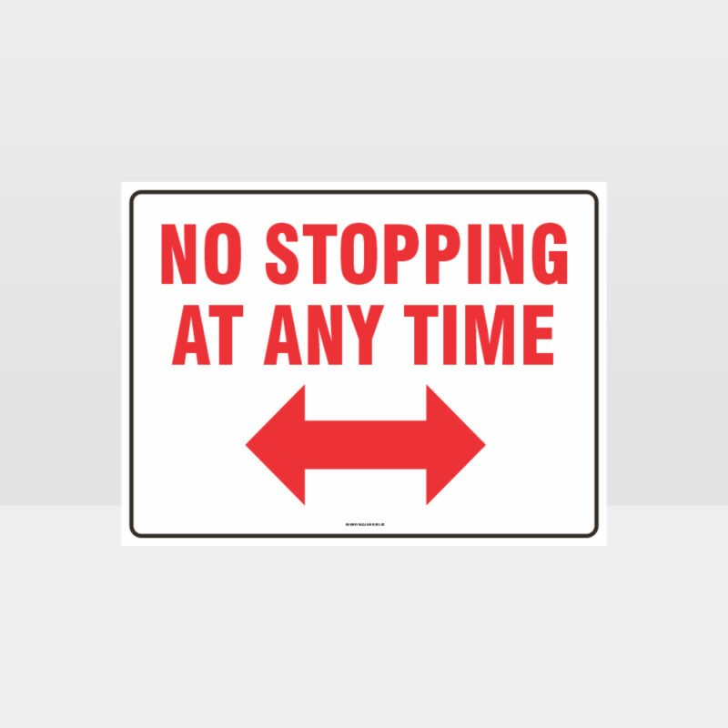 No Stopping At Any Time Left And Right Arrow Sign
