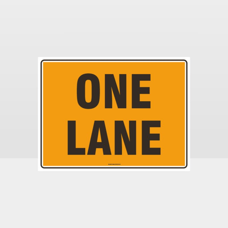 One Lane Sign