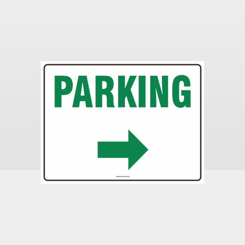 Parking Right Arrow Sign