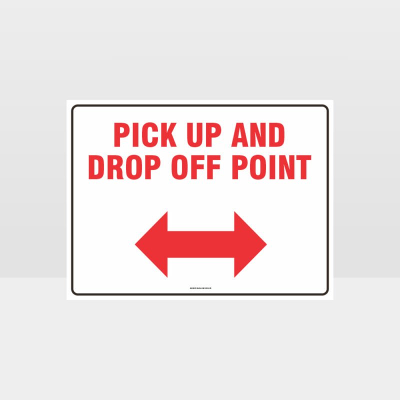 Pick Up And Drop Off Arrows Sign