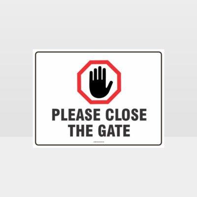 Please Close The Gate 02 Sign
