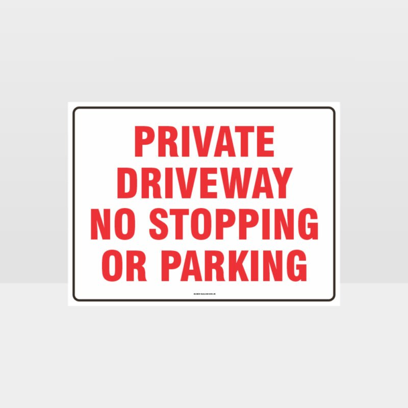 Private Driveway No Stopping Or Parking Sign