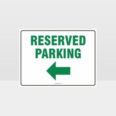 Reserved Parking Left Arrow Sign