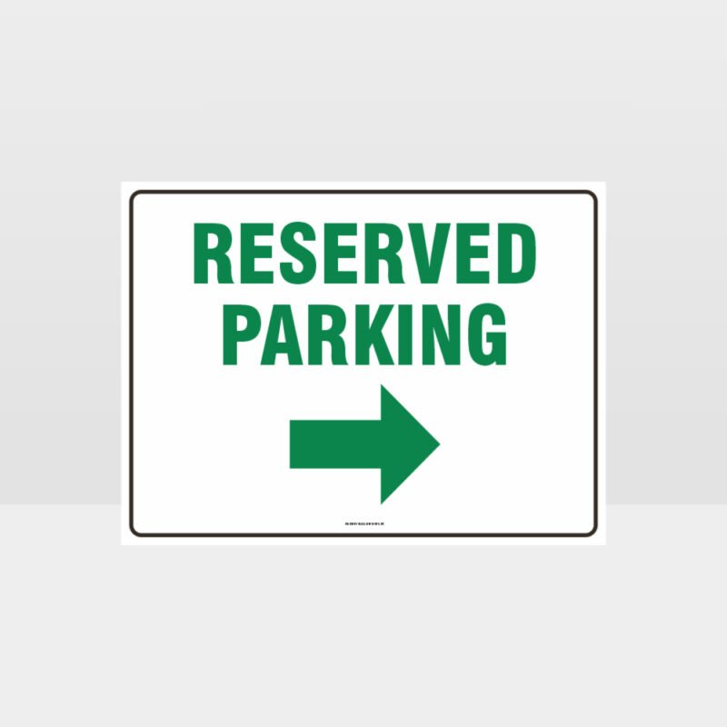 Reserved Parking Right Arrow Sign