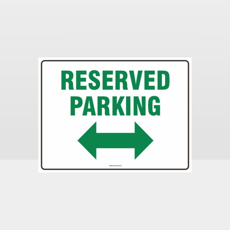 Reserved Parking Left And Right Arrow Sign