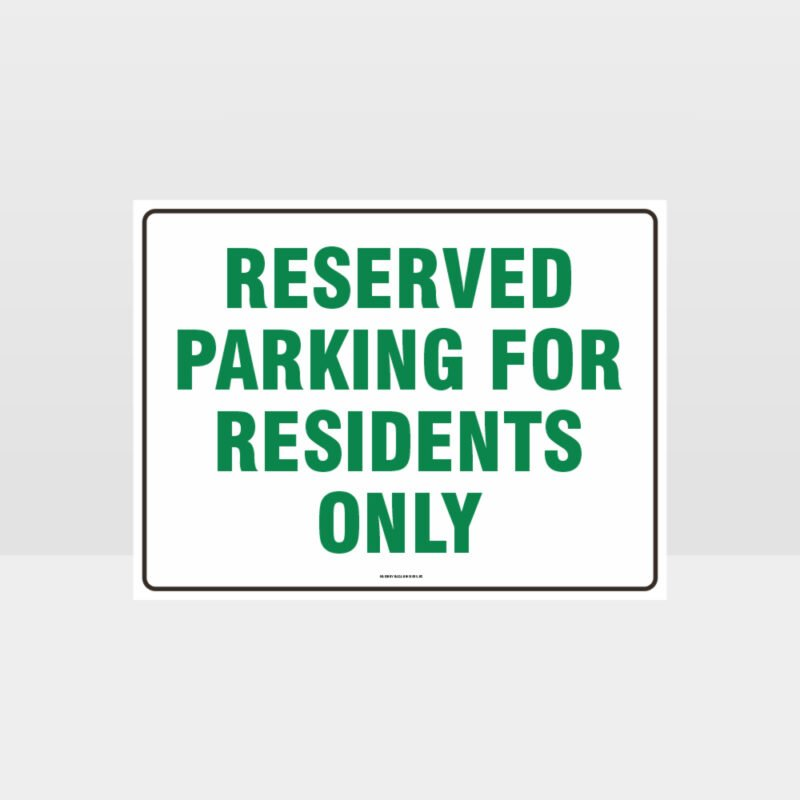 Reserved Parking For Residents Only Sign