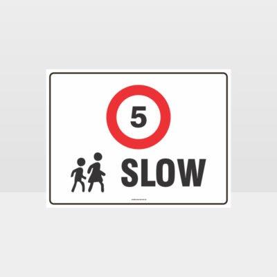 Slow 5KPH L Sign