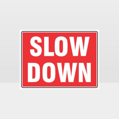Slow Down Red L Sign