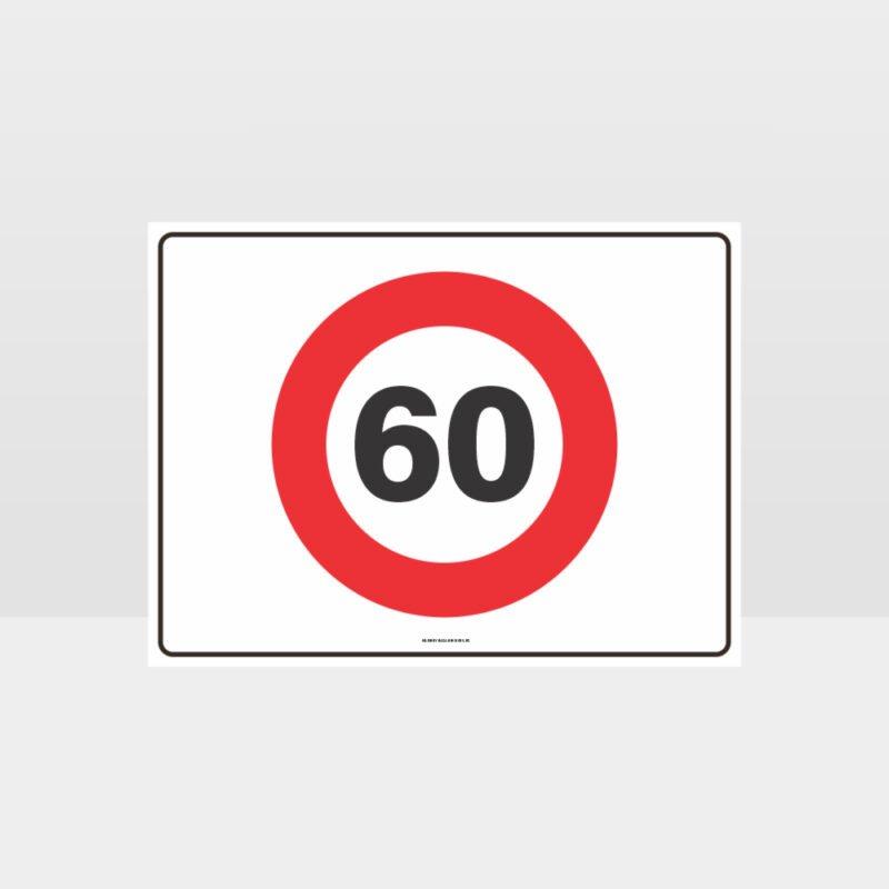 60 KPH Speed L Sign