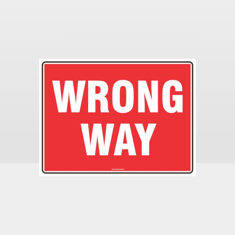 Wrong Way L Sign
