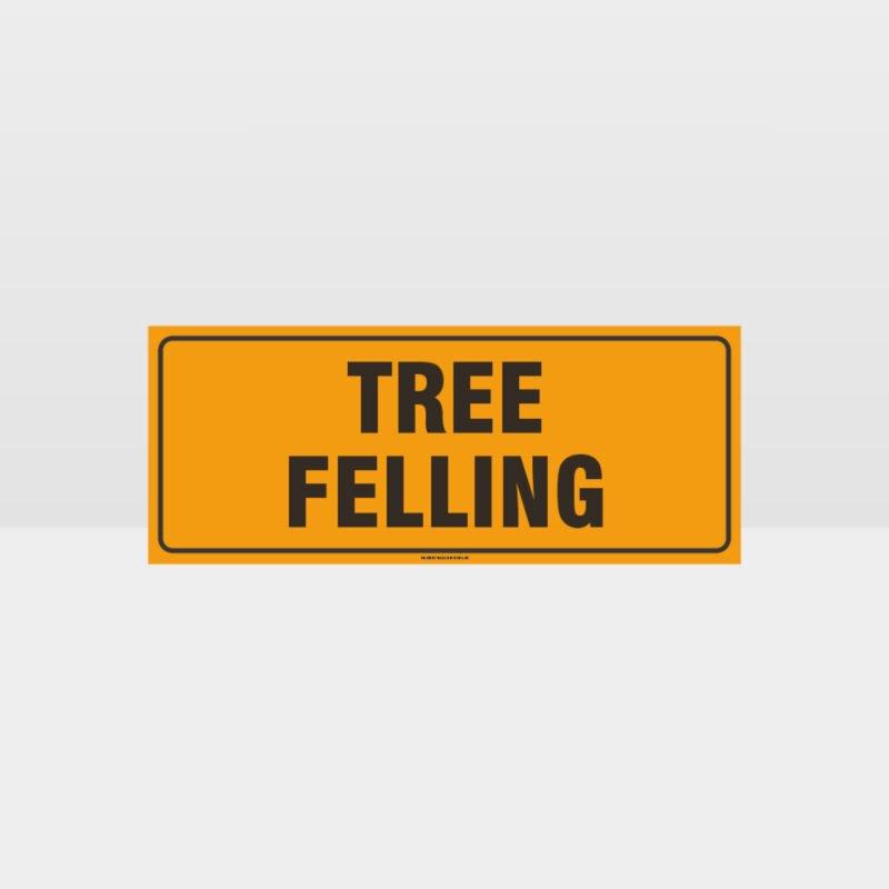 Tree Felling Sign
