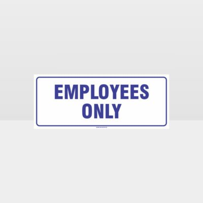 Employees Only White Background Sign