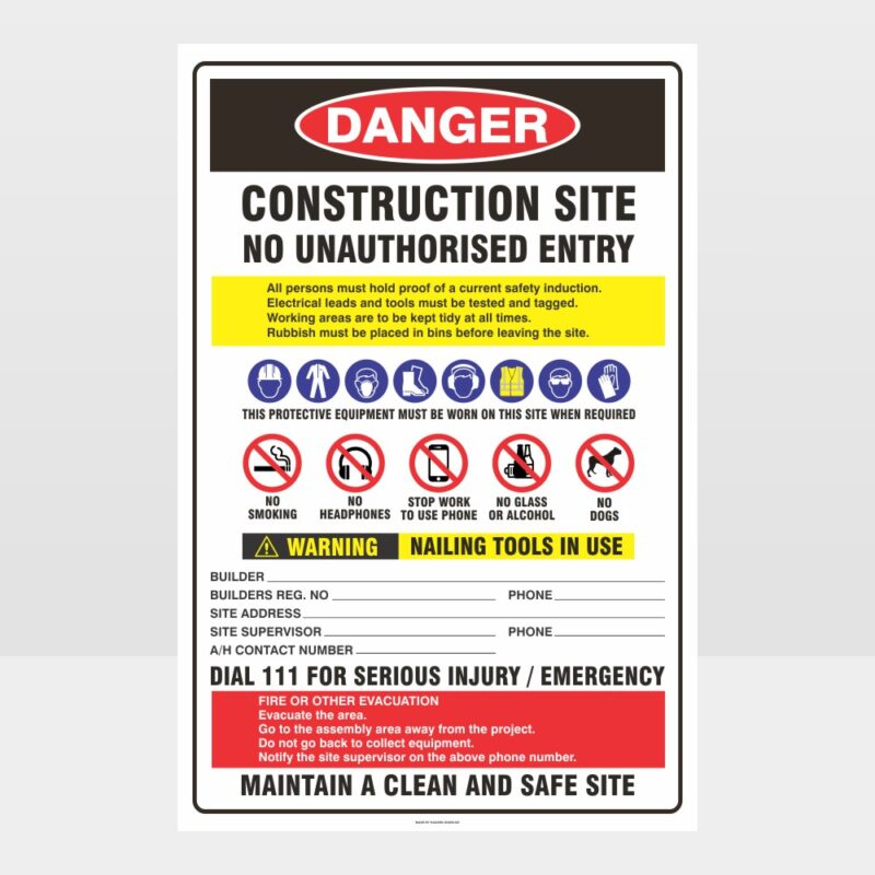 Danger Construction Site No Unauthorised Entry Sign