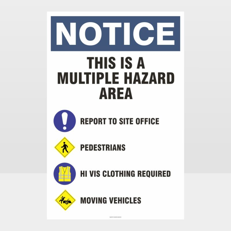 This Is A Multiple Hazard Area Sign