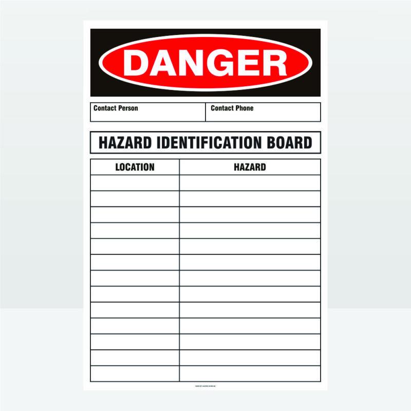 Danger Hazard Identification Board Sign