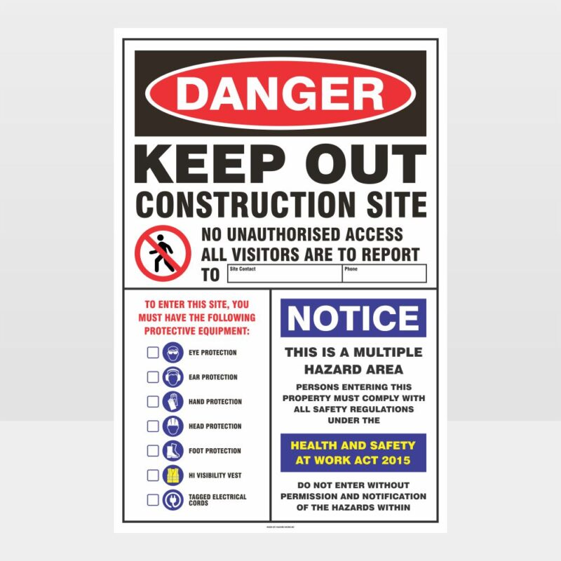 Danger Keep Out Construction Site Sign