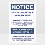Notice Multiple Hazard Area Sign
