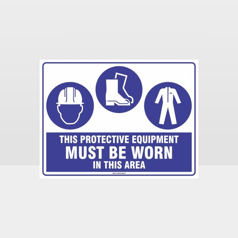 This Equipment Must Be Worn Sign 204