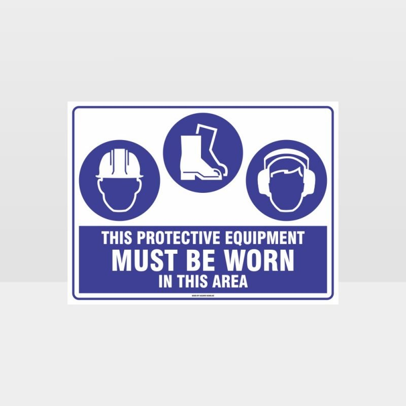 This Equipment Must Be Worn Sign 211