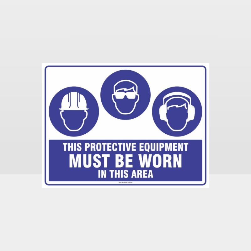 This Equipment Must Be Worn Sign 212