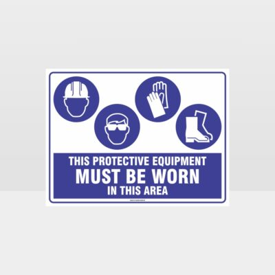 This Equipment Must Be Worn Sign 222