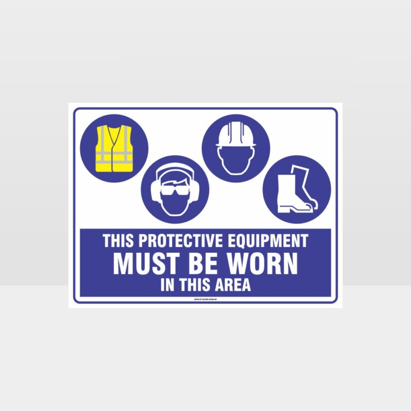 This Equipment Must Be Worn Sign 228