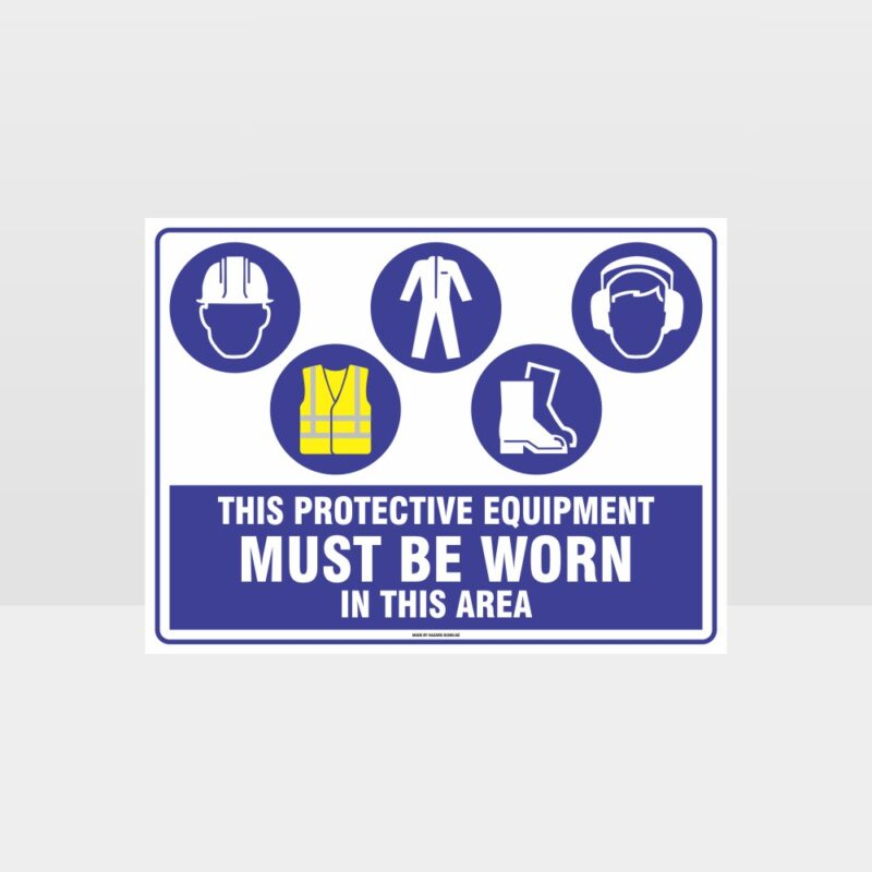 This Equipment Must Be Worn Sign 231