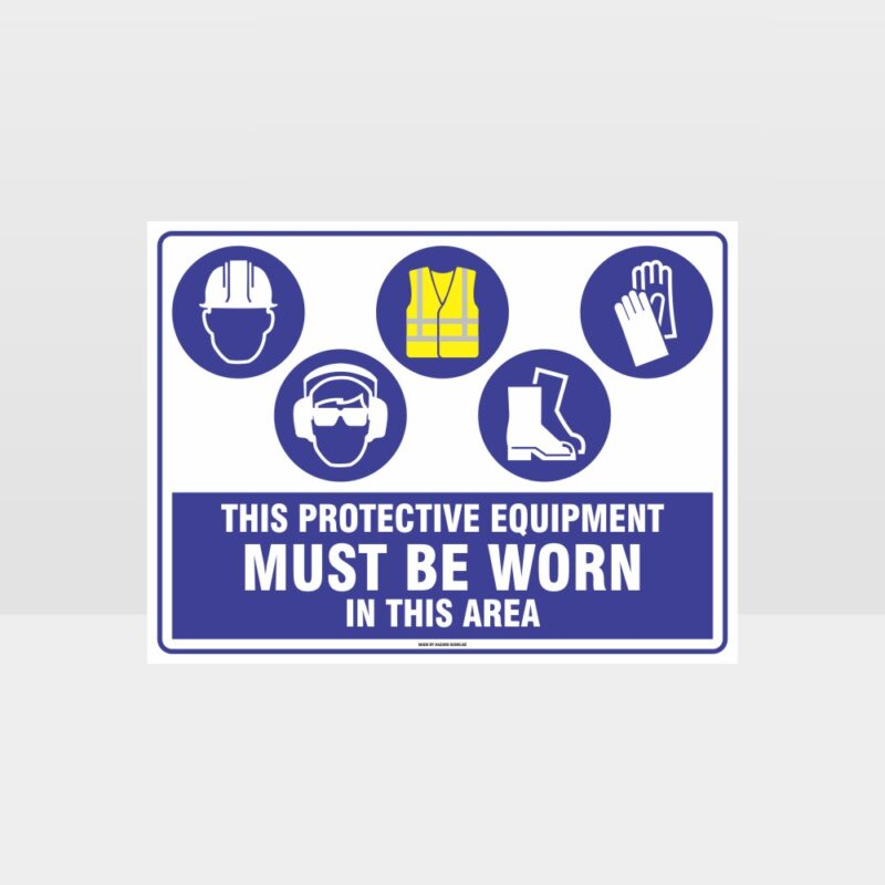 This Equipment Must Be Worn Sign 234