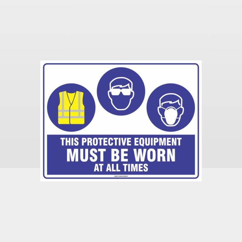 This Equipment Must Be Worn Sign 243