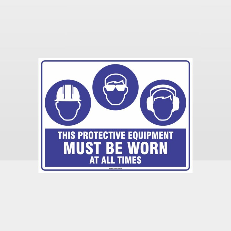 This Equipment Must Be Worn Sign 246
