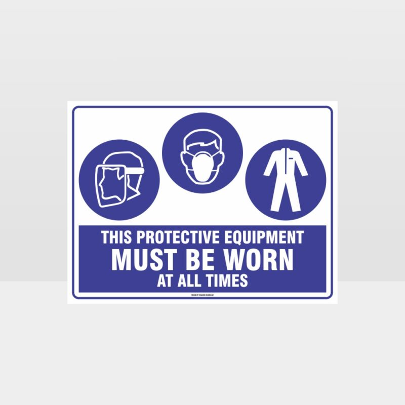This Equipment Must Be Worn Sign 249