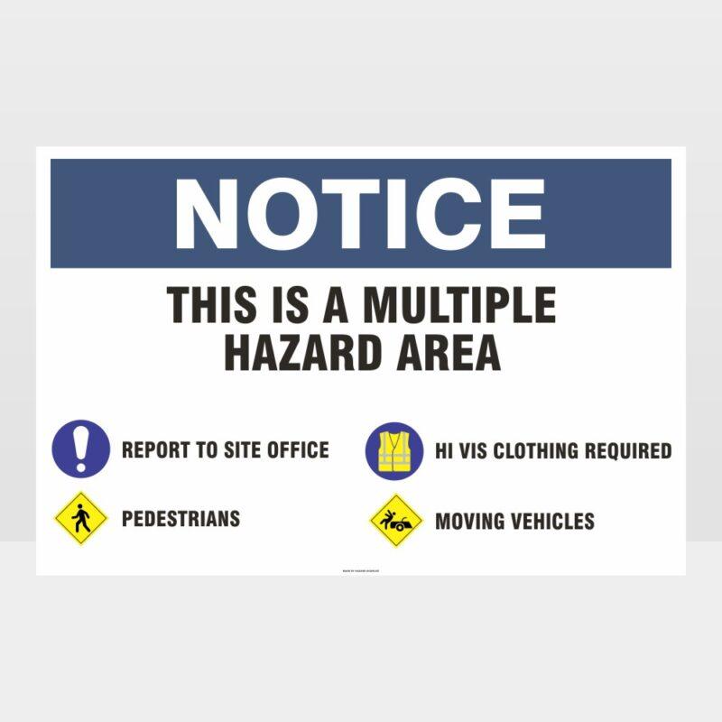 Notice Multiple Hazard Sign